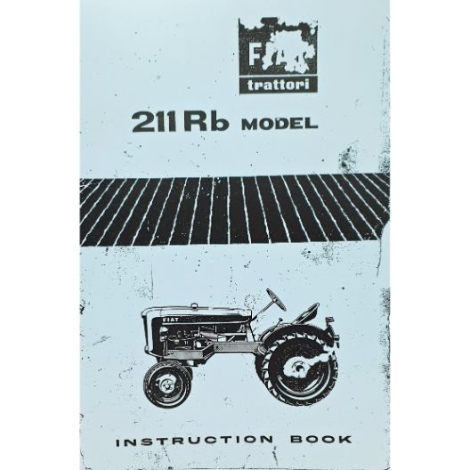 MANUAL OPERATORS FIAT 211RB (Part Number: MANOPEFIAT211RB) - Call South Burnett Tractor Parts on 07 4164 2000