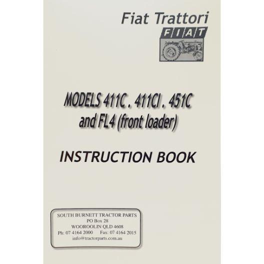 MANUAL OPERATORS FIAT 411C/451 (Part Number: MANOPEFIAT411C) - Call South Burnett Tractor Parts on 07 4164 2000