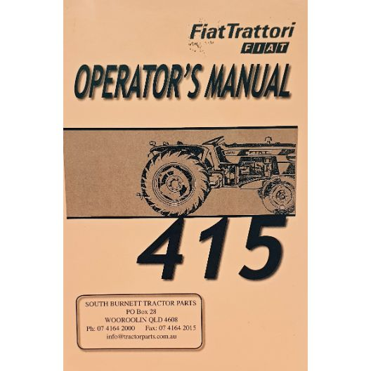MANUAL OPERATORS FIAT 415 (Part Number: MANOPEFIAT415) - Call South Burnett Tractor Parts on 07 4164 2000