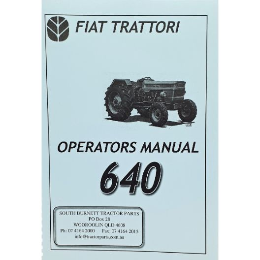 MANUAL OPERATORS FIAT 640 (Part Number: MANOPEFIAT640) - Call South Burnett Tractor Parts on 07 4164 2000