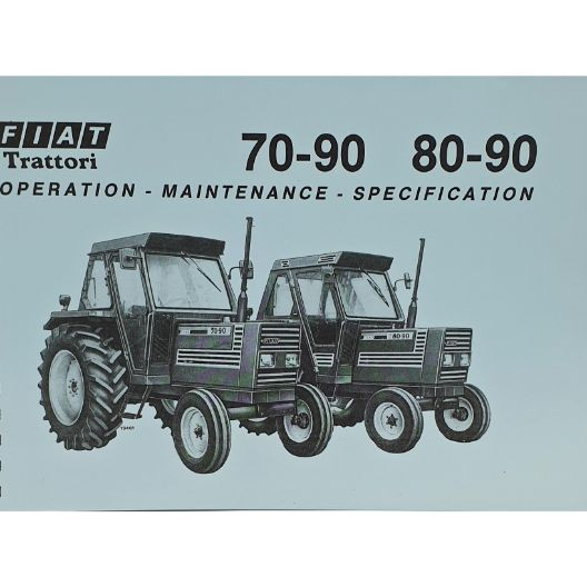 MANUAL OPERATOR 70-90 & 80-90 (Part Number: MANOPEFIAT70/90-80) - Call South Burnett Tractor Parts on 07 4164 2000