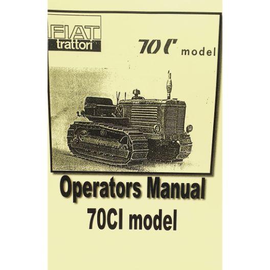 MANUAL OPERATORS FIAT 70CI (Part Number: MANOPEFIAT70C) - Call South Burnett Tractor Parts on 07 4164 2000