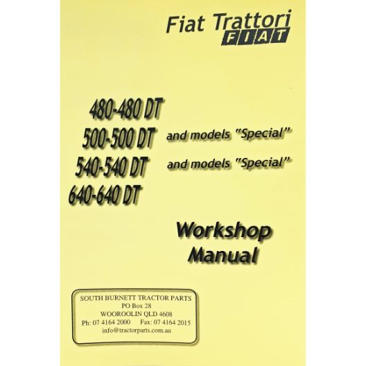 MANUAL WORKSHOP 480-640DT (Part Number: MANWSFIAT480/640DT) - Call South Burnett Tractor Parts on 07 4164 2000