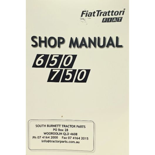 MANUAL WORKSHOP 650/750 (Part Number: MANWSFIAT650/750) - Call South Burnett Tractor Parts on 07 4164 2000