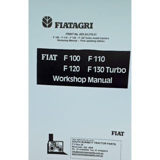MANUAL WORKSHOP FIAT F100-F130 (Part Number: MANWSFIATF100-F130) - Call South Burnett Tractor Parts on 07 4164 2000