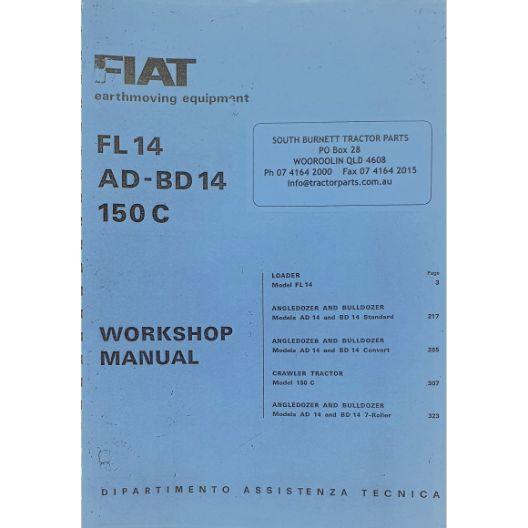 MANUAL WORKSHOP FL14 AD-BD14 (Part Number: MANWSFIATFL14) - Call South Burnett Tractor Parts on 07 4164 2000